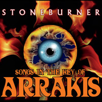 Stoneburner - Stoneburner-Songs in the Key of Arrakis