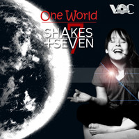 Shakes + Seven - One World