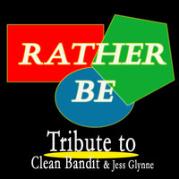 Kelly Jay - Rather Be: Tribute to Clean Bandit, Jess Glynne