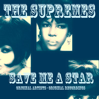 The Supremes - Save Me a Star