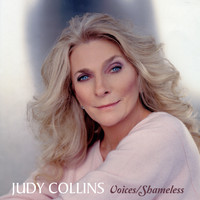 Judy Collins - Voices / Shameless