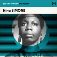 Nina Simone - See-Line Woman: The Best Of