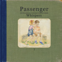 Passenger - Whispers (Explicit)