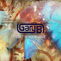 Gary B - So Lost in Your Love