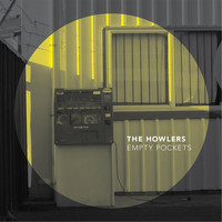 The Howlers - Empty Pockets