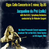 Jacqueline du Pré - Cello Concerto in E minor, Op.85