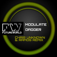 Modulate - Dagger (Chris Unknown & Ramos Remix)