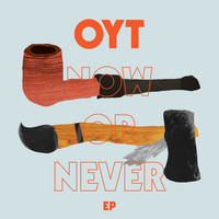 Oyt - Now or Never Ep