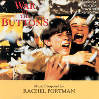 Rachel Portman - War Of The Buttons (Original Motion Picture Soundtrack)