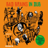 Bad Brains - In Dub – Arranged by Kein Hass Da