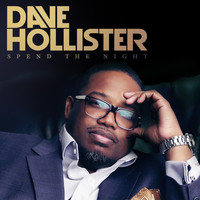 Dave Hollister - Spend The Night