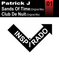 Patrick J - Sands Of Time / Club De Nuit