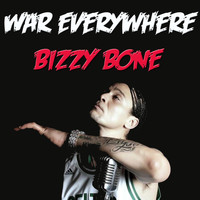 Bizzy Bone - War Everywhere