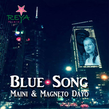 Maini & Magneto Dayo - Blue Song