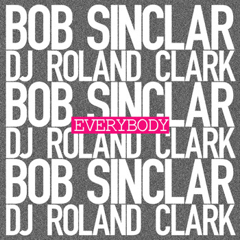 Bob Sinclar - Everybody