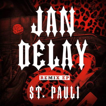 Jan Delay - St. Pauli (Remix EP)