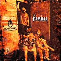 The Originators - La Familia (Explicit)