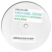 Michael Dow - Concerto Grosso / Endless