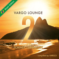 Vargo - Vargo Lounge - Summer Celebration, Vol. 2 (Brazil Edition)