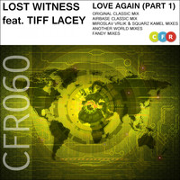 Lost Witness feat. Tiff Lacey - Love Again (Pt. 1)