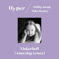 Hyper - Tinkerbell (Amazing Grace)