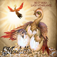 Moulettes - So It Goes/Lady Vengeance - Single