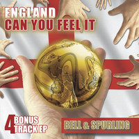 Bell & Spurling - England Can You Feel It