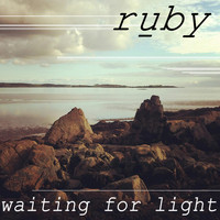 Ruby - Waiting for Light