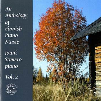 Jouni Somero - An Anthology of Finnish Piano Music, Vol. 2