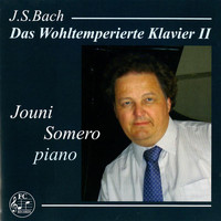 Jouni Somero - Bach: The Well-Tempered Clavier, Book 2, BWV 870-893