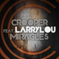 Crooper feat. Larrylou - Miracles