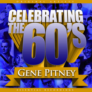 Gene Pitney - Celebrating the 60's: Gene Pitney