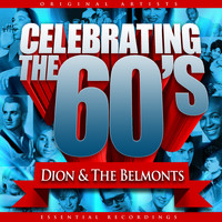Dion & The Belmonts - Celebrating the 60's: Dion & The Belmonts