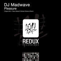DJ Madwave - Pleasure