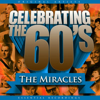 The Miracles - Celebrating the 60's: The Miracles