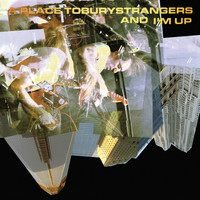 A Place to Bury Strangers - And I'm Up