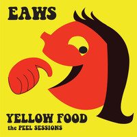 Even As We Speak - Yellow Food: The Peel Sessions