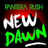 Pantera Rush - New Dawn