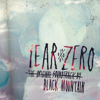 Black Mountain - Year Zero: The Original Soundtrack