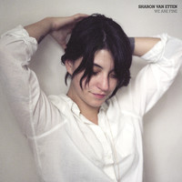 Sharon Van Etten - We Are Fine b/w Hotel 2 Tango