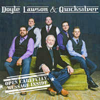 Doyle Lawson & Quicksilver - Open Carefully Message Inside