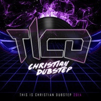 Various Artists - This Is Christian Dubstep 2014