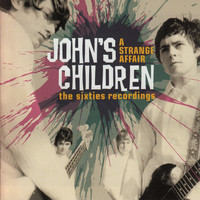 John's Children - A Strange Affair