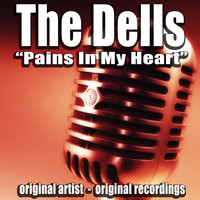 The Dells - Pains in My Heart