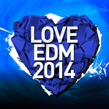 Various Artists - Love EDM 2014 Vol. 2
