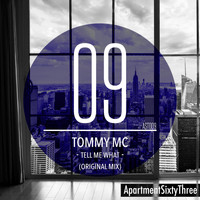 Tommy Mc - Tell Me What