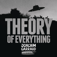 Joachim Garraud - Theory of Everything