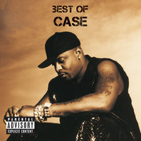Case - Best Of (Explicit)
