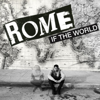 Rome - If The World