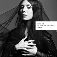 Lykke Li - No Rest for the Wicked (Remixes) (Explicit)